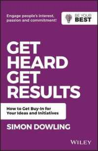 Link to an enlarged image of Get Heard, Get Results : How to Get Buy-In for Your Ideas and Initiatives (Be Your Best) (Reprint)