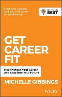 Link to an enlarged image of Get Career Fit : Healthcheck Your Career, Leap into Your Future (Be Your Best) (2nd)