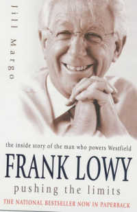 Link to an enlarged image of Frank Lowy Pushing the Limits