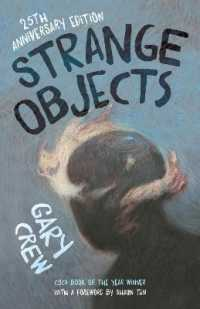 Link to an enlarged image of Strange Objects The CBCA Award-winning bestseller