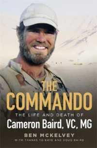Link to an enlarged image of Commando : The life and death of Cameron Baird, Vc, Mg -- Hardback