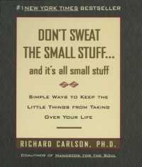 Link to an enlarged image of Don't Sweat The Small Stuff and it's all small stuff
