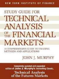 Link to an enlarged image of Study Guide for Technical Analysis of the Financial Markets : A Comprehensive Guide to Trading Methods and Applications