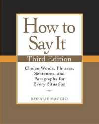 Link to an enlarged image of How to Say It : Choice Words, Phrases, Sentences, and Paragraphs for Every Situation (3rd Original)