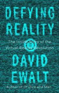 Link to an enlarged image of Defying Reality : The inside Story of the Virtual Reality Revolution -- Paperback (US Export)