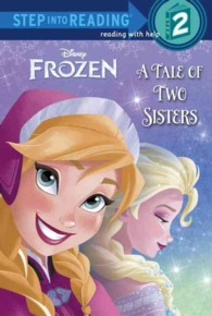 Link to an enlarged image of A Tale of Two Sisters ( DISNEY FROZEN ) (Step into Reading. Step 2)