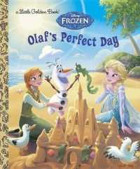 Link to an enlarged image of Olaf's Perfect Day (Little Golden Books)