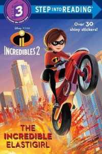 Link to an enlarged image of The Incredible Elastigirl (Step into Reading. Step 3) (STK Deluxe)