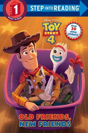 Link to an enlarged image of Old Friends, New Friends ( Disney/Pixar Toy Story 4 ) ( Step into Reading. Step 1 ) (STK)