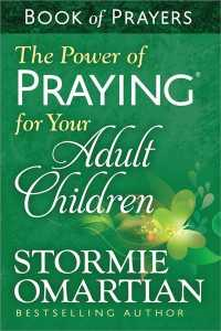 Link to an enlarged image of The Power of Praying for Your Adult Children Book of Prayers