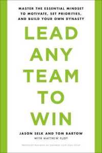 Link to an enlarged image of Lead Any Team to Win : Master the Essential Mindset to Motivate, Set Priorities, and Build Your Own Dynasty (Reprint)