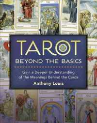 Link to an enlarged image of Tarot Beyond the Basics : Gain a Deeper Understanding of the Meanings Behind the Cards
