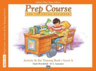 Link to an enlarged image of Alfred's Basic Piano Library Prep Course for the Young Beginner : Activity & Ear Training Book, Level a (Alfred's Basic Piano Library)