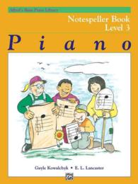 Link to an enlarged image of Piano : Notespeller Book, Level 3 (Alfred's Basic Piano Library)