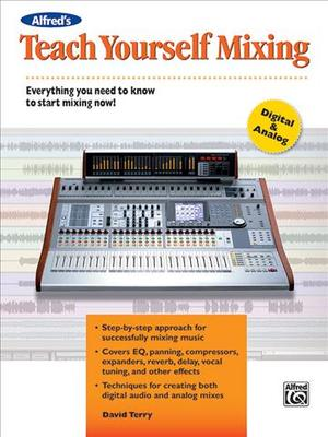 Link to an enlarged image of Teach Yourself Mixing (Alfred's Teach Yourself)