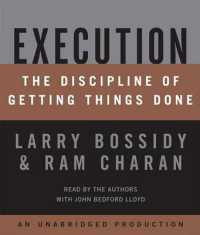 Link to an enlarged image of Execution (7-Volume Set) : The Discipline of Getting Things Done (Unabridged)