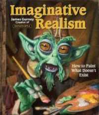 Link to an enlarged image of Imaginative Realism : How to Paint What Doesn't Exist