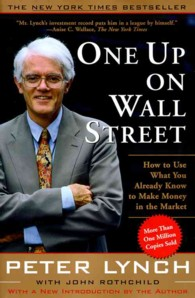 Link to an enlarged image of One Up on Wall Street : How to Use What You Already Know to Make Money in the Market
