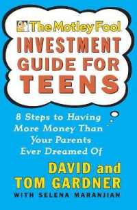 image of The Motley Fool Investment Guide for Teens : 8 Steps to Having More Money than Your Parents Ever Dreamed of