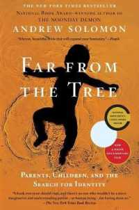 Link to an enlarged image of Far from the Tree : Parents, Children and the Search for Identity (Reprint)