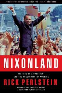Link to an enlarged image of Nixonland : The Rise of a President and the Fracturing of America (Reprint)