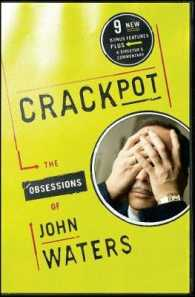 Link to an enlarged image of Crackpot : The Obsessions of John Waters (Reprint Subsequent)