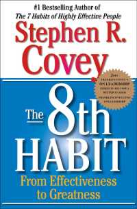 Link to an enlarged image of The 8th Habit : From Effectiveness to Greatness (Reprint)