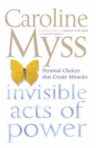 Link to an enlarged image of Invisible Acts of Power -- Paperback / softback