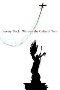 Link to an enlarged image of War and the Cultural Turn