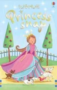 Link to an enlarged image of Princess Snap (Snap Cards) -- Novelty book
