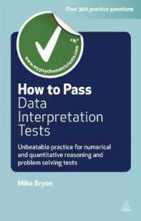 Link to an enlarged image of How to Pass Data Interpretation Tests : Unbeatable Practice for Numerical and Quantitative Reasoning and Problem Solving Tests (Paperback + Pass Code RE)