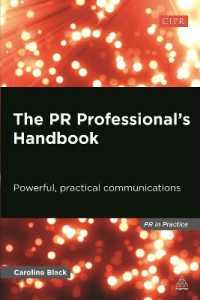 Link to an enlarged image of The PR Professional's Handbook : Powerful, Practical Communications (PR in Practice)