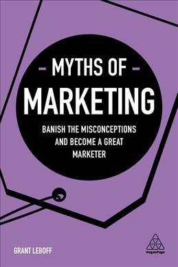 Myths of Marketing 9780749483913