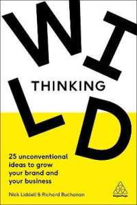 Link to an enlarged image of Wild Thinking : 25 Unconventional Ideas to Grow Your Brand and Your Business