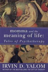 Link to an enlarged image of Momma and the Meaning of Life : Tales of Psycho-therapy -- Paperback / softback