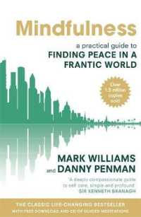 Link to an enlarged image of Mindfulness : A practical guide to finding peace in a frantic world -- Paperback / softback