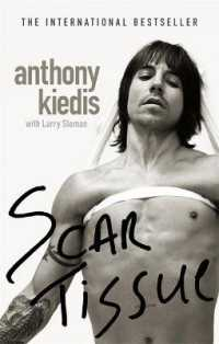 Link to an enlarged image of Scar Tissue -- Paperback / softback