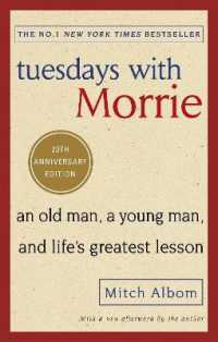 Link to an enlarged image of Tuesdays with Morrie : An old man, a young man, and life's greatest lesson -- Paperback / softback