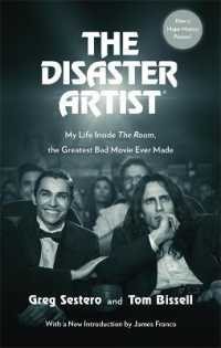 Link to an enlarged image of Disaster Artist : My Life inside the Room, the Greatest Bad Movie Ever Made -- Paperback / softback
