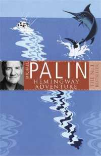 Link to an enlarged image of Michael Palin's Hemingway Adventure -- Paperback / softback