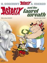 Link to an enlarged image of Asterix: Asterix and the Laurel Wreath : Album 18 (Asterix) -- Hardback