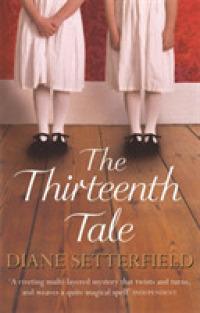Link to an enlarged image of Thirteenth Tale -- Paperback / softback