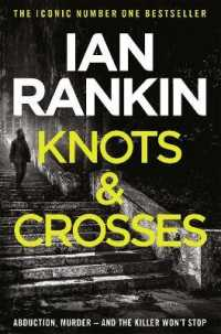 Link to an enlarged image of Knots and Crosses (A Rebus Novel) -- Paperback / softback