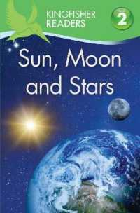 Link to an enlarged image of Kingfisher Readers: Sun, Moon and Stars (Level 2: Beginning to Read Alone) (Kingfisher Readers) -- Paperback / softback