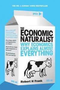 Link to an enlarged image of Economic Naturalist : Why Economics Explains Almost Everything -- Paperback / softback