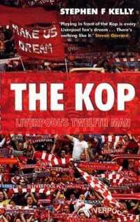 Kop: Liverpool's Twelfth Man -- Paperbac... by Kelly, Stephen F.
