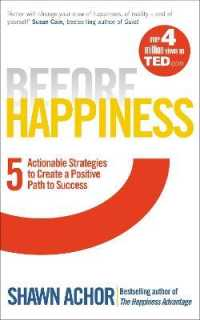 Link to an enlarged image of Before Happiness : Five Actionable Strategies to Create a Positive Path to Success -- Paperback / softback