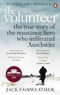 Link to an enlarged image of Volunteer : The True Story of the Resistance Hero who Infiltrated Auschwitz - Costa Book of -- Paperback / softback