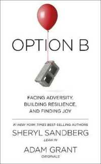 Link to an enlarged image of Option B : Facing Adversity, Building Resilience, and Finding Joy -- Paperback
