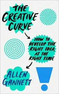 Link to an enlarged image of Creative Curve : How to Develop the Right Idea, at the Right Time -- Paperback / softback